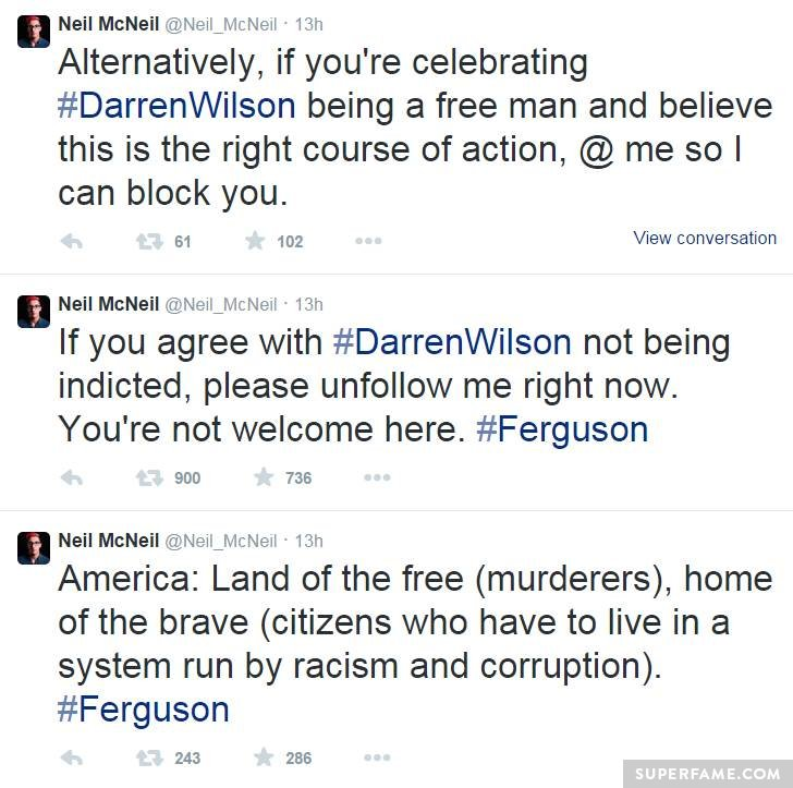 Neil McNeil is angry about Ferguson.
