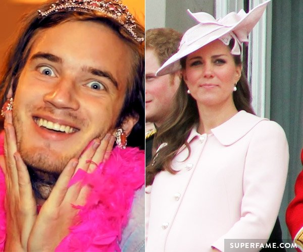 Pewdiepie and Kate Middleton.
