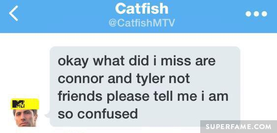 Catfish DMs a fan about Tyler and Connor.