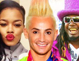 Frankie Grande, Teyana Taylor & T-Pain.